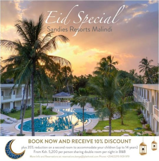 Sandies Resorts Malindi Eid Special