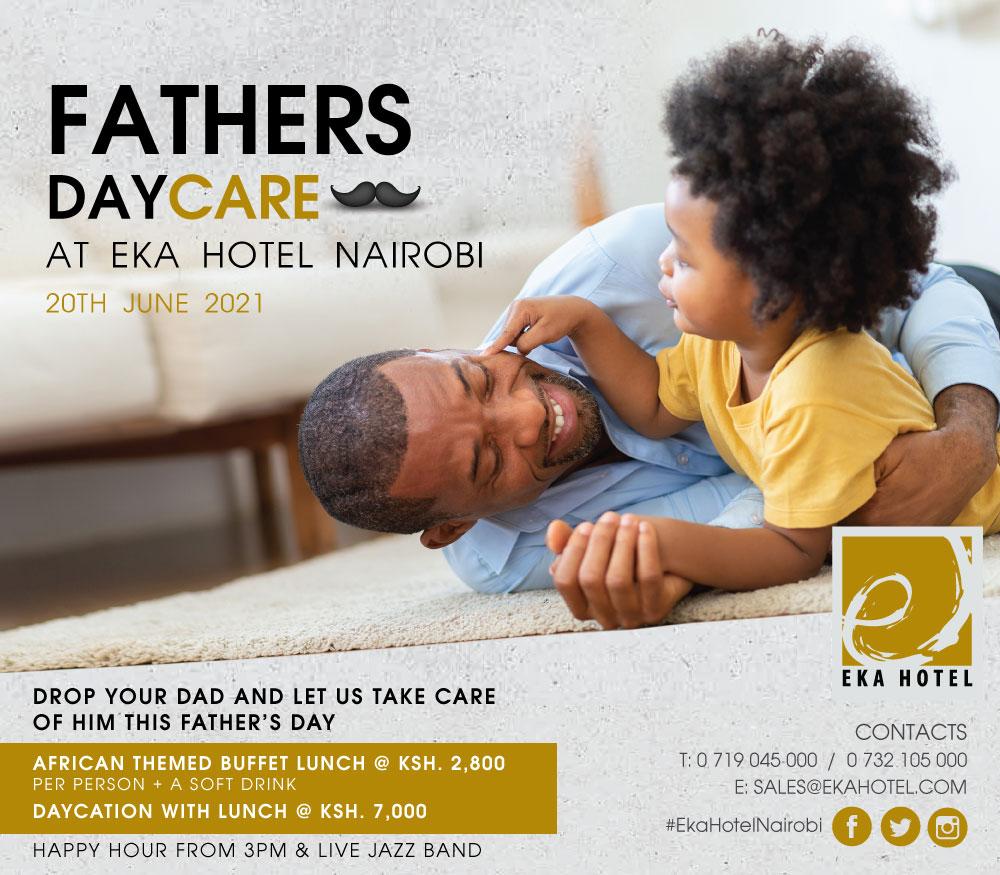 Eka Hotel Nairobi Fathers Day-care Offer