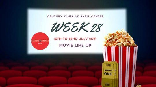 Century Cinemax Sarit Centre Movie Line Up Week 28