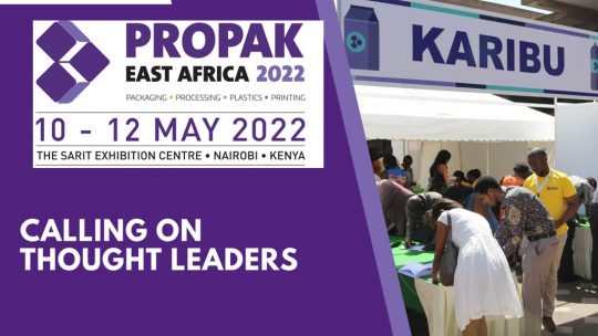 Next Edition Of Propak East Africa - May 2022