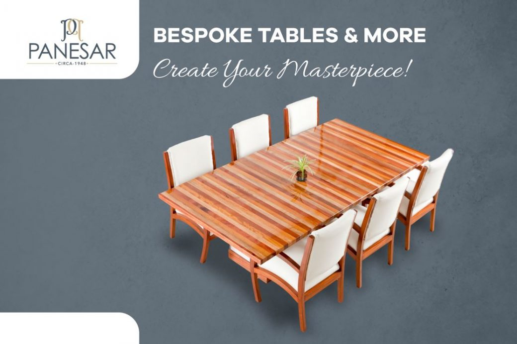 Bespoke Tables & More by Panesar!