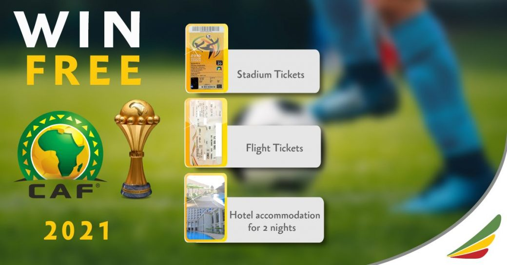 AFCON 2021 – Play And Win Tickets With Ethiopian Airlines