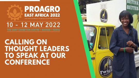 Calling On All Thought Leaders In The Agro-Processing Industry - Pro-Agro Conference