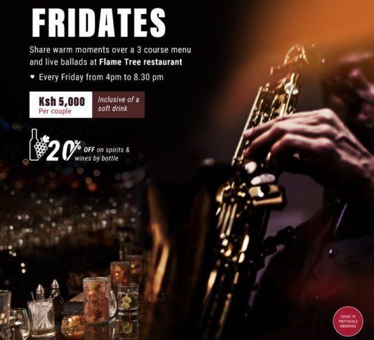 Date Night with Fridates Offer Courtesy of Sarova Panafric